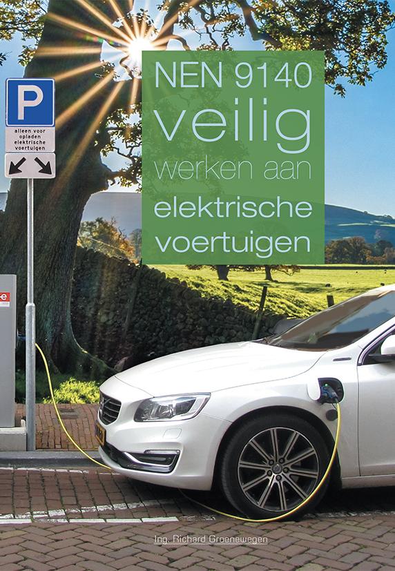NEN 9140 Veilig werken aan elektrische voertuigen