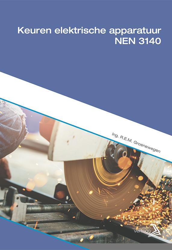 Keuren elektrische apparatuur NEN 3140
