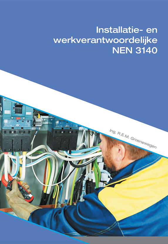 NEN 3140 Installatie- en werkverantwoordelijke