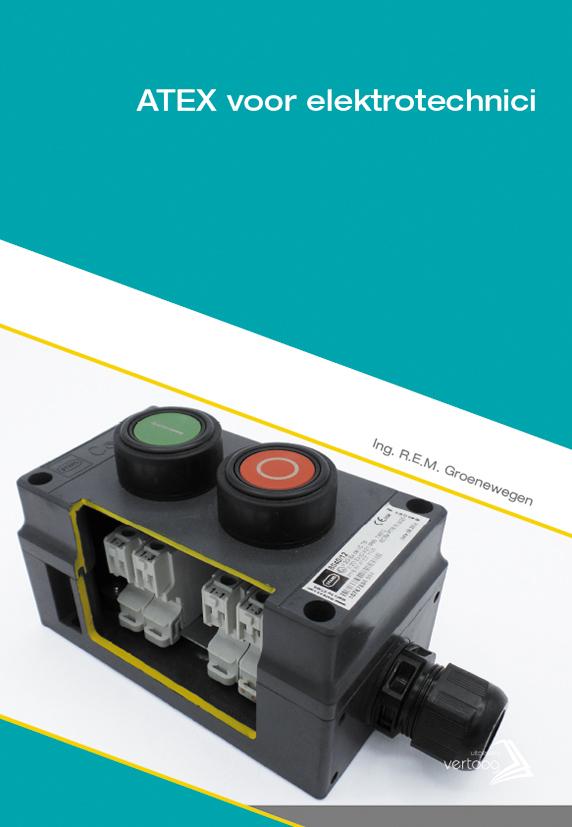 ATEX voor elektrotechnici - gas- en stofontploffingsgevaar
