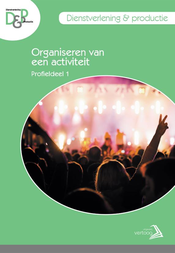 D&P  - Profieldeel 1: Organiseren van een activiteit