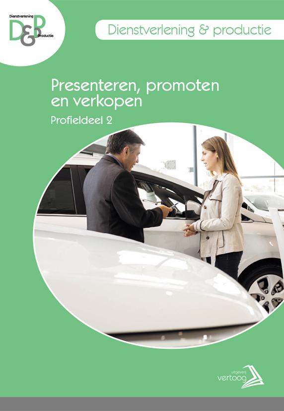 D&P  - Profieldeel 2: Presenteren, promoten en verkopen