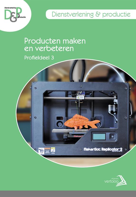 D&P  - Profieldeel 3: Product maken en verbeteren