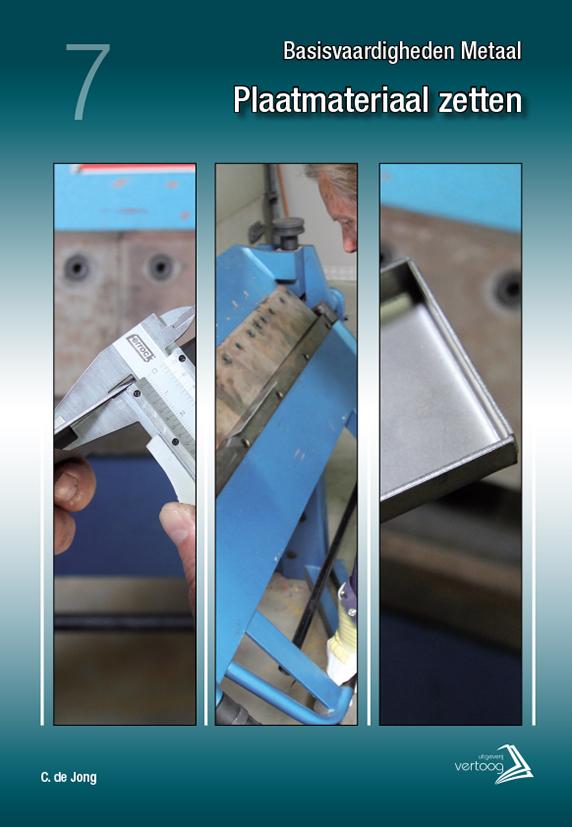 Basisvaardigheden Metaal - Plaatmateriaal zetten