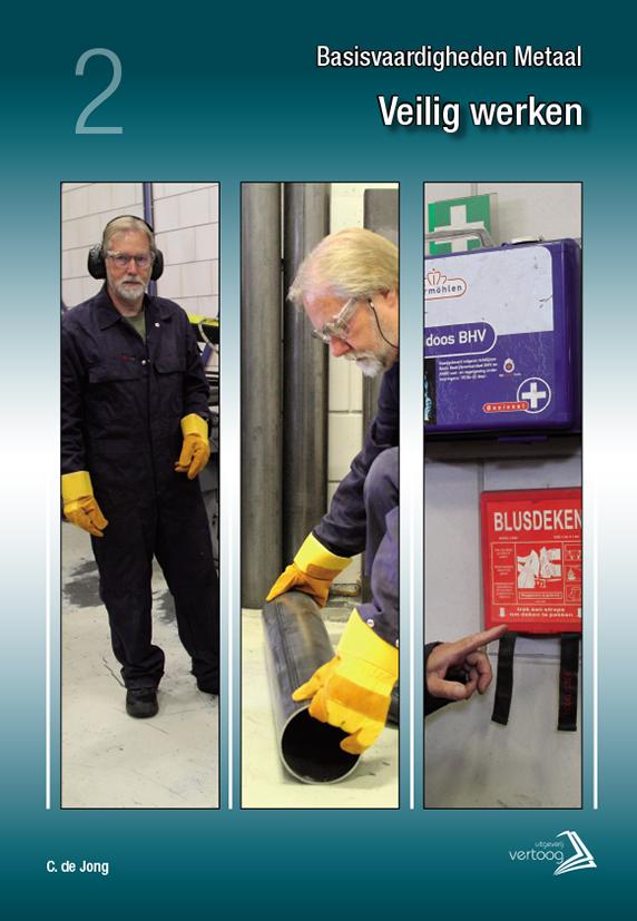 Basisvaardigheden Metaal - Veilig werken