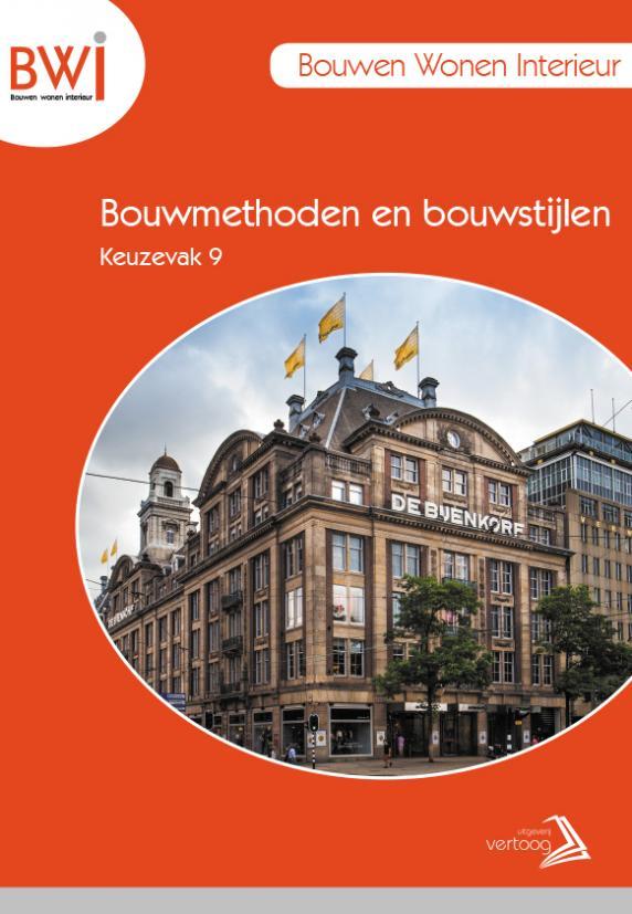 BWI K9: Bouwmethoden en bouwstijlen