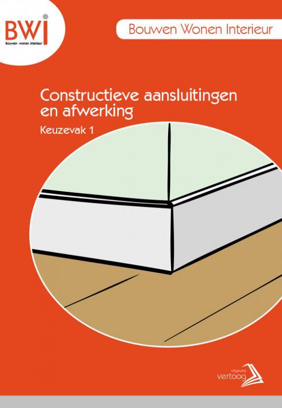 BWI K1: Constructieve aansluitingen en afwerking