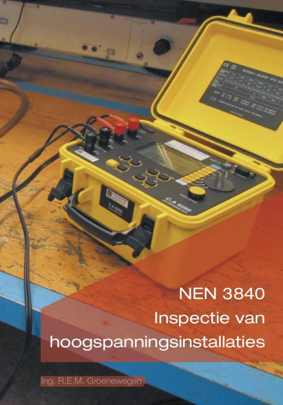 Inspectie van hoogspanningsinstallaties NEN 3840