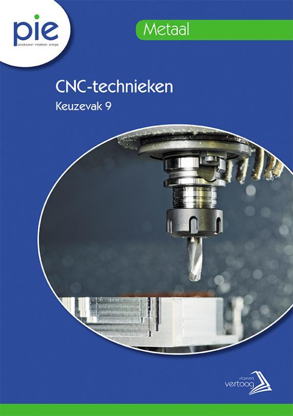 PIE keuzedeel 9: CNC-technieken