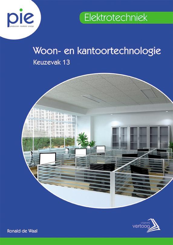 PIE keuzedeel 13: Woon- en kantoortechnologie