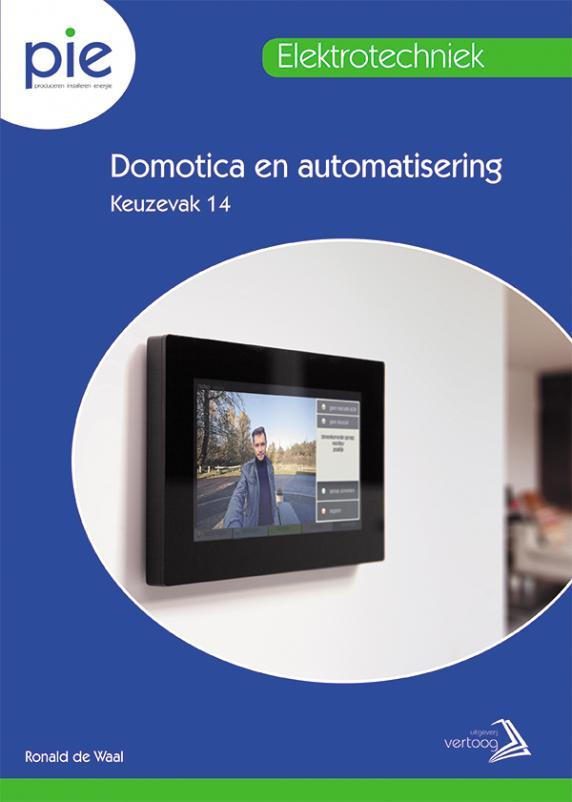 PIE keuzedeel 14: Domotica en automatisering