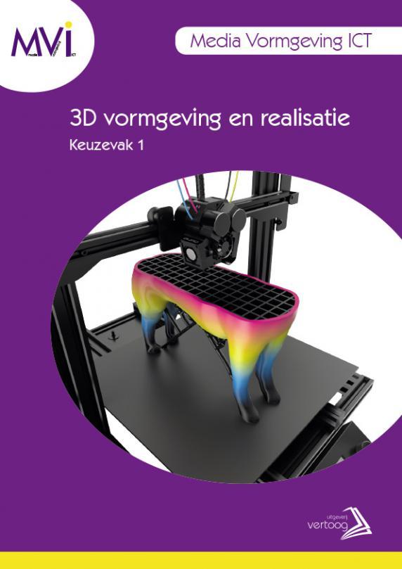 MVI keuzedeel 1: 3D vormgeving en realisatie