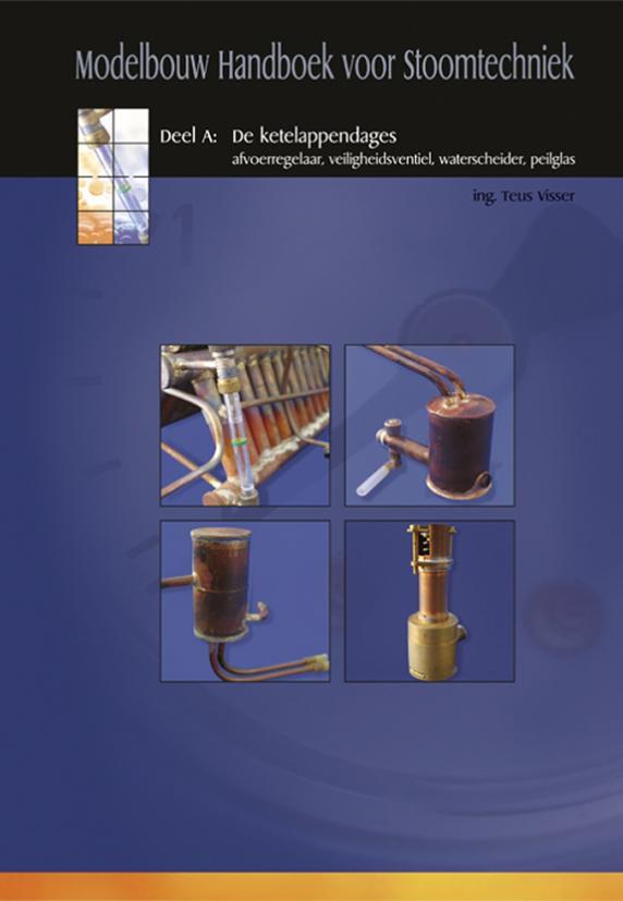 Modelbouw handboek voor stoomtechniek - deel A