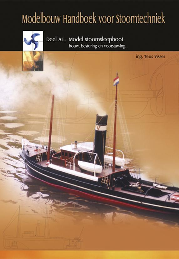 Modelbouw handboek voor stoomtechniek - deel A1